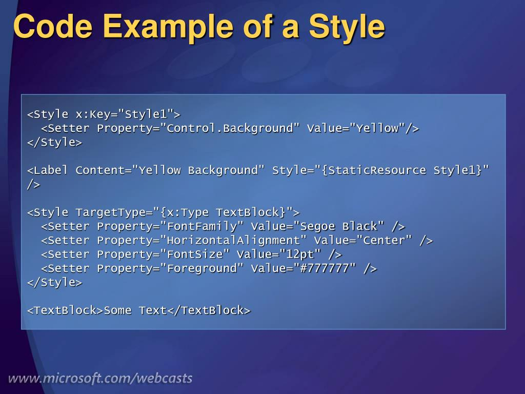 Code Example of a Style