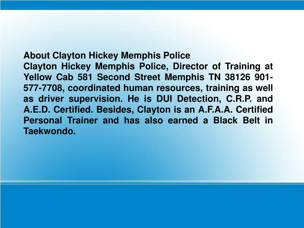 About Clayton Hickey Memphis Police