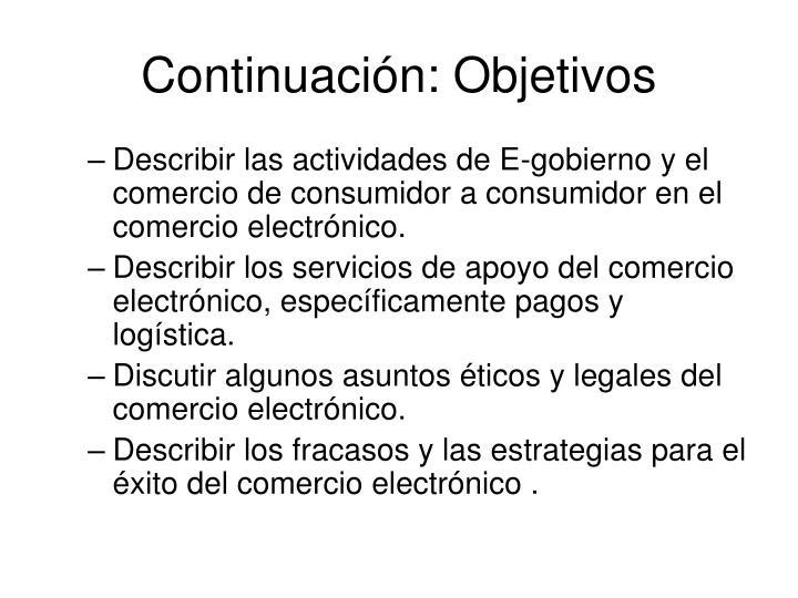 Continuación: Objetivos