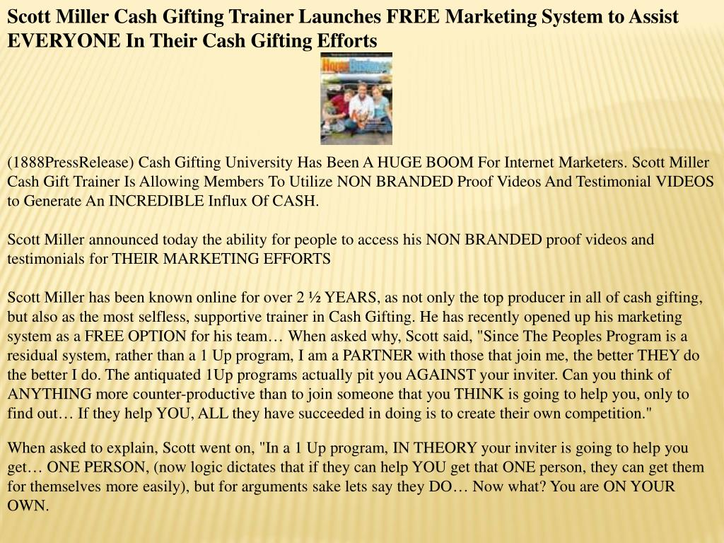 Scott Miller Cash Gifting Trainer Launches FREE Marketing System to Assist EVERYONE In Their Cash Gifting Efforts