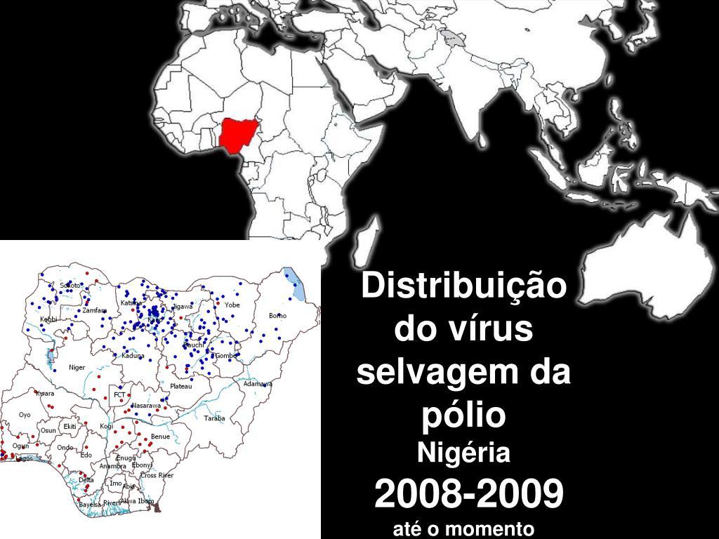 Distribuição do vírus selvagem da pólio