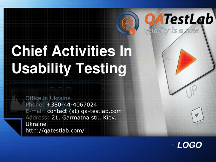 Chief activities in usability testing
