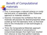 benefit of computational materials