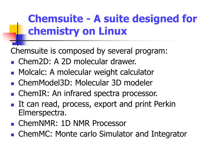 Chemsuite - A suite designed for chemistry on Linux