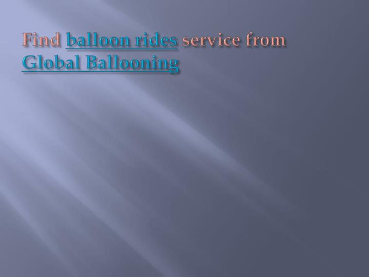 Find balloon rides service from global ballooning