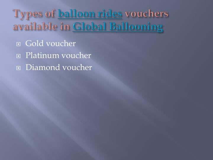 Types of balloon rides vouchers available in global ballooning