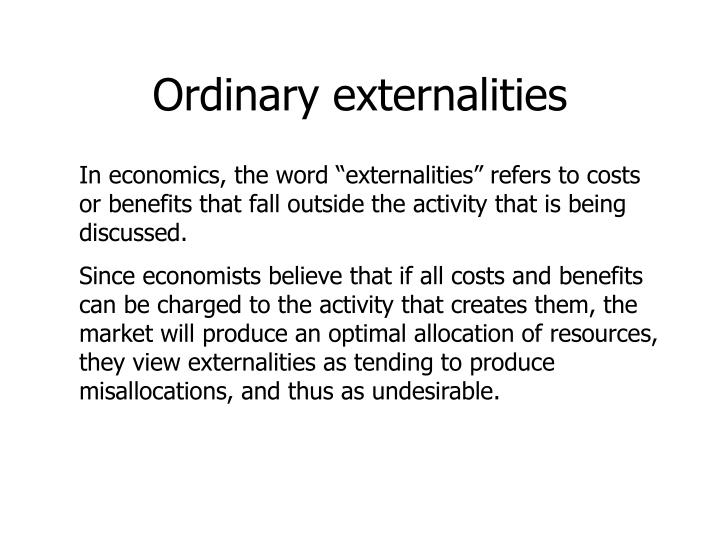 Ordinary externalities