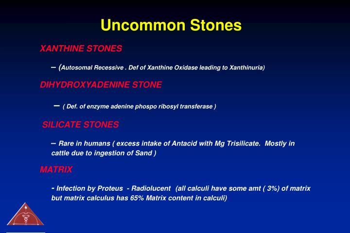 Uncommon Stones