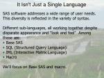 it isn t just a single language