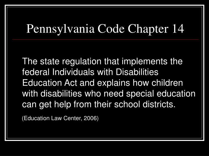 Pennsylvania Code Chapter 14