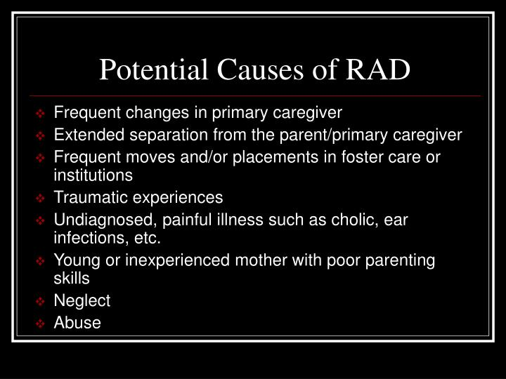 Potential Causes of RAD