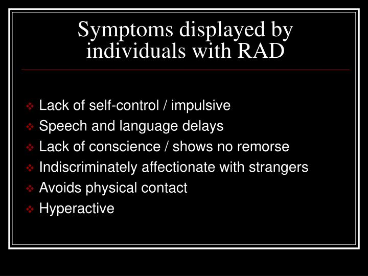 Symptoms displayed by individuals with RAD