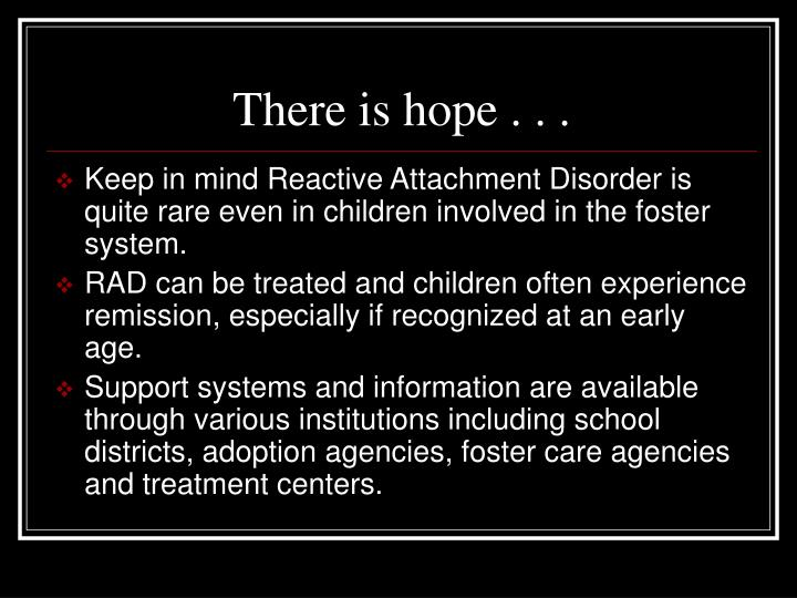 There is hope . . .