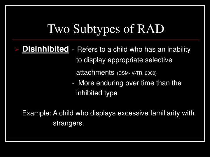 Two Subtypes of RAD