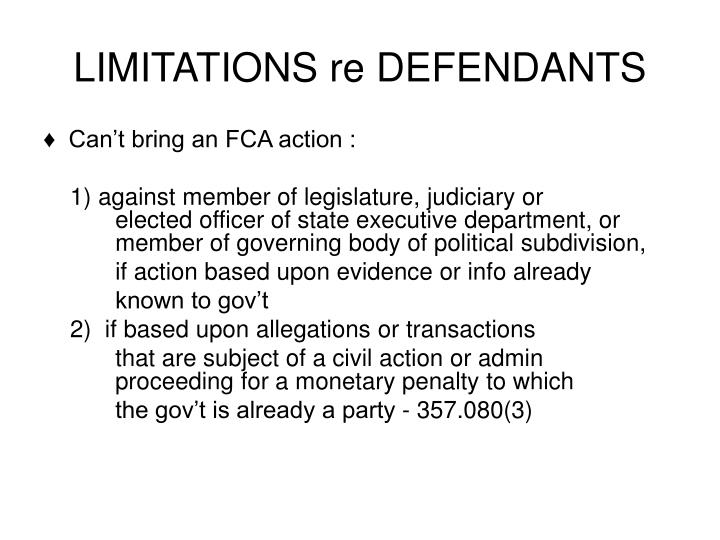 LIMITATIONS re DEFENDANTS