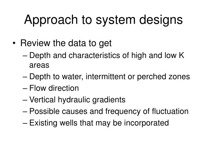 Approach to system designs