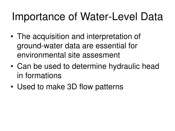 Importance of water level data