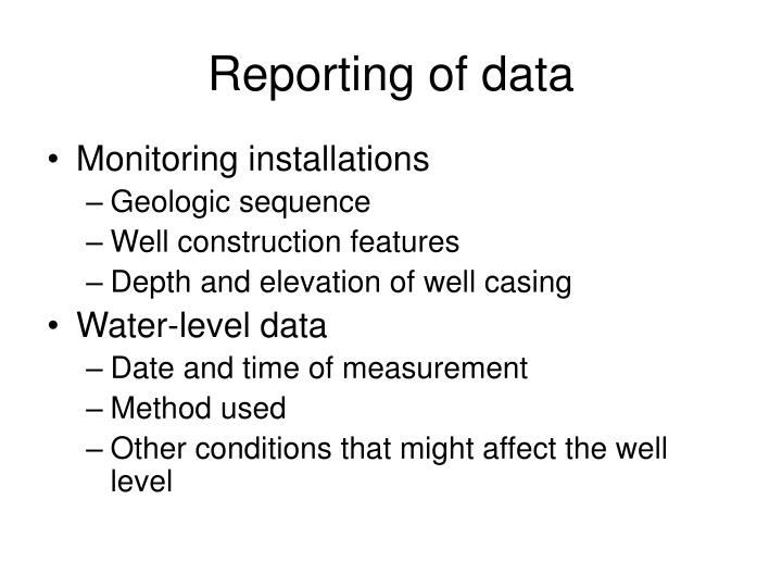 Reporting of data