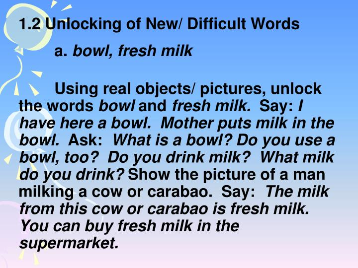 1.2 Unlocking of New/ Difficult Words