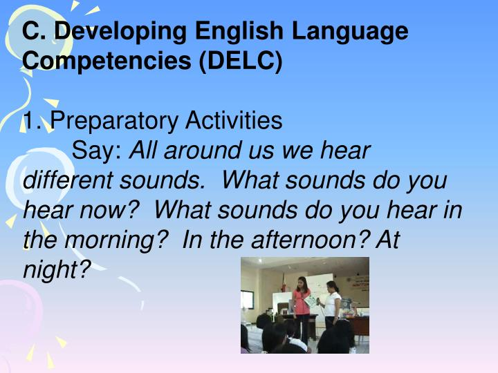 C. Developing English Language Competencies (DELC)
