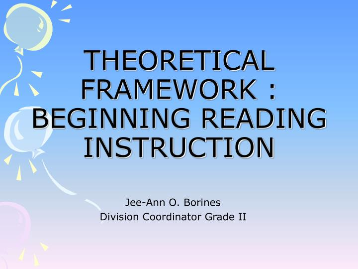 Theoretical framework beginning reading instruction