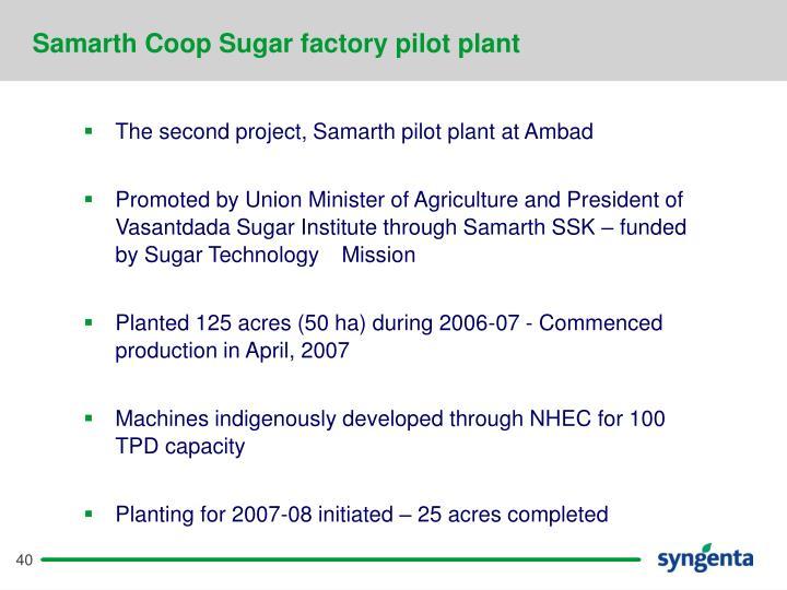 Samarth Coop Sugar factory pilot plant