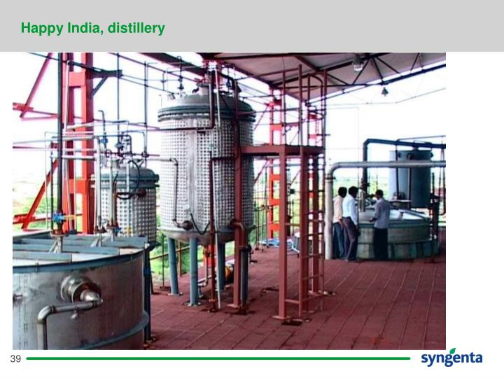 Happy India, distillery