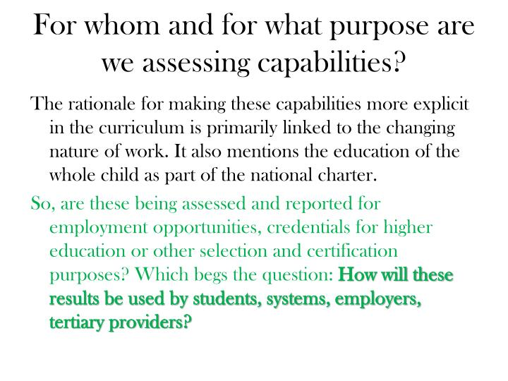 For whom and for what purpose are we assessing capabilities?