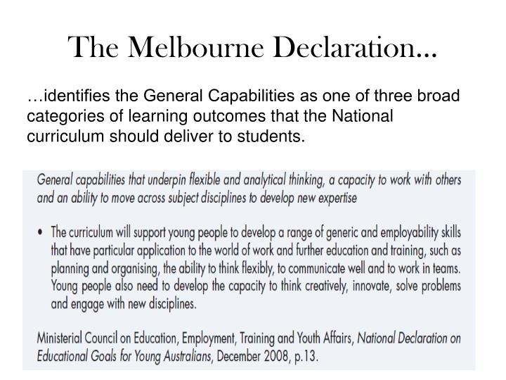The Melbourne Declaration…