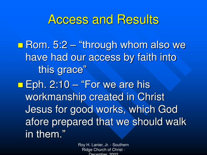 Access and Results