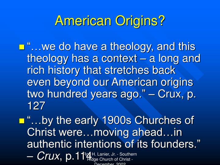 American Origins?