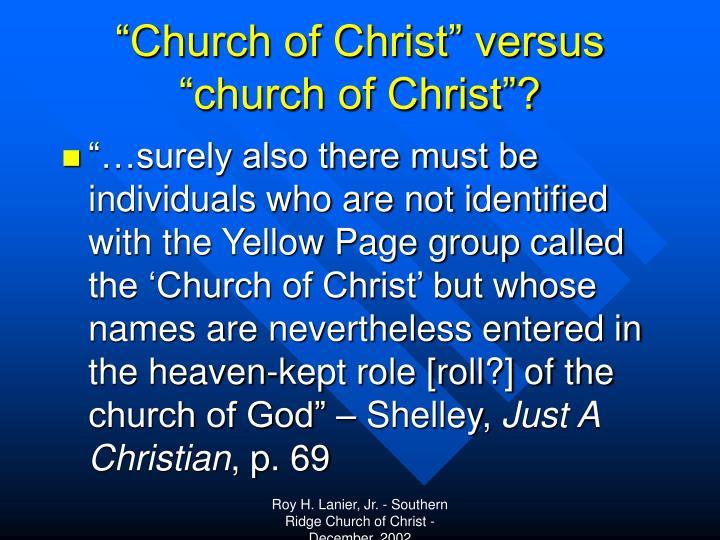 """Church of Christ"" versus ""church of Christ""?"