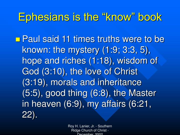 """Ephesians is the """"know"""" book"""
