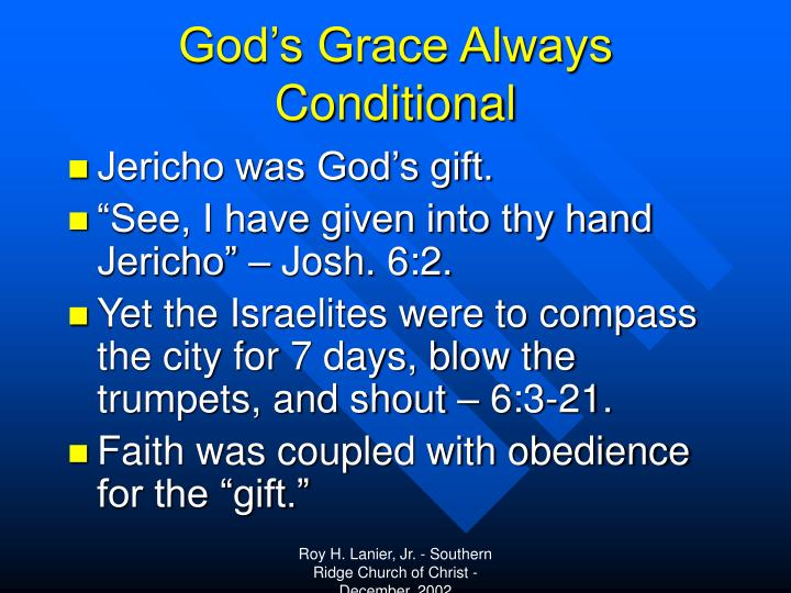 God's Grace Always Conditional