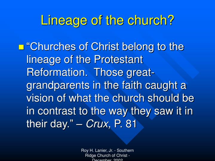 Lineage of the church?