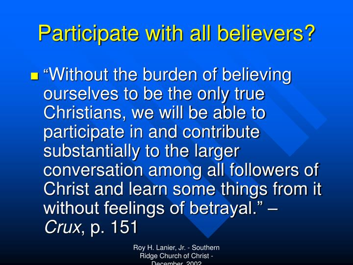 Participate with all believers?