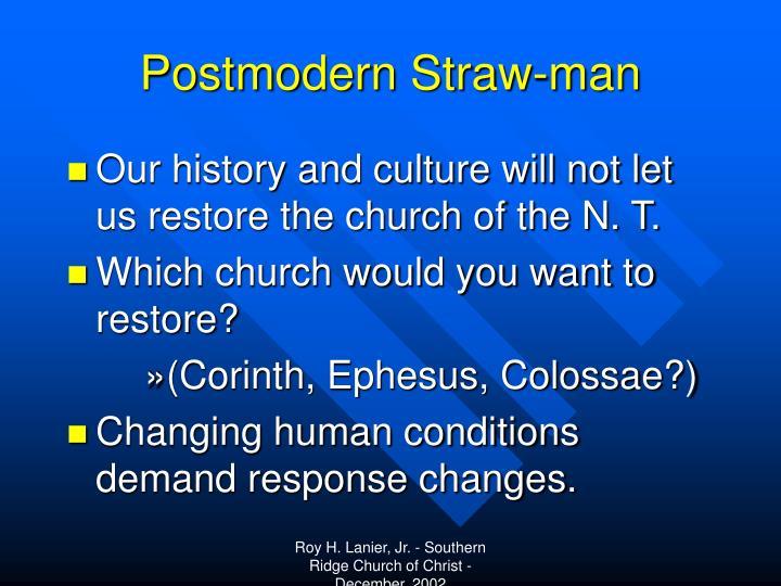 Postmodern Straw-man