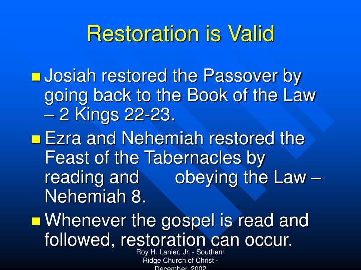 Restoration is Valid