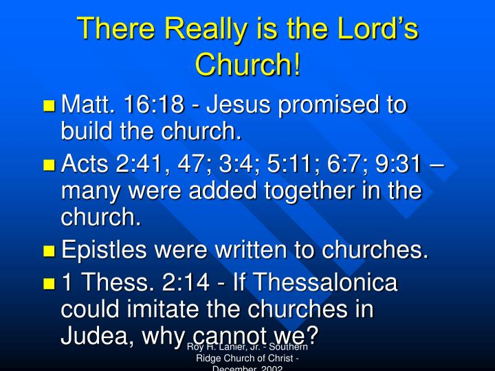 There Really is the Lord's Church!