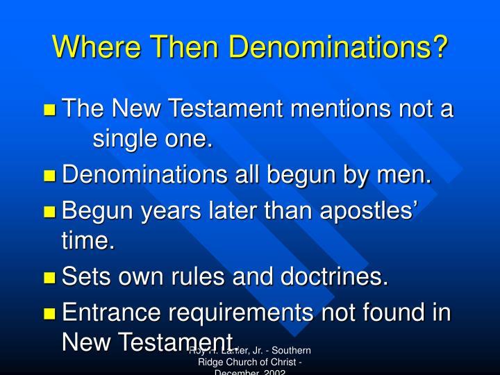 Where Then Denominations?