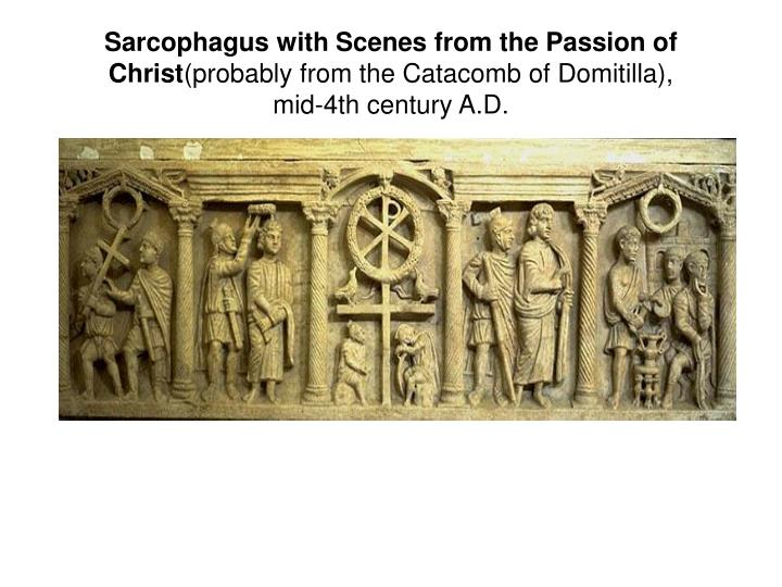 Sarcophagus with Scenes from the Passion of Christ