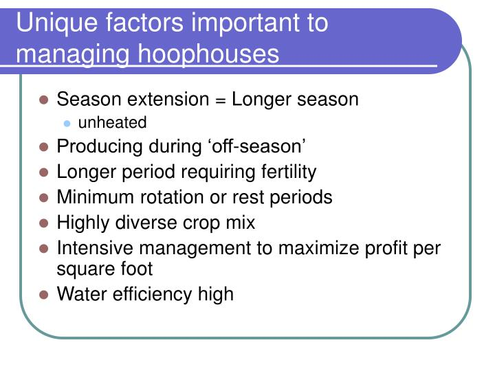 Unique factors important to managing hoophouses