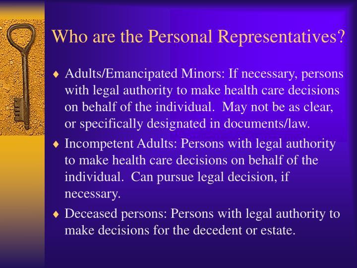Who are the Personal Representatives?