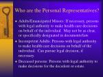 who are the personal representatives