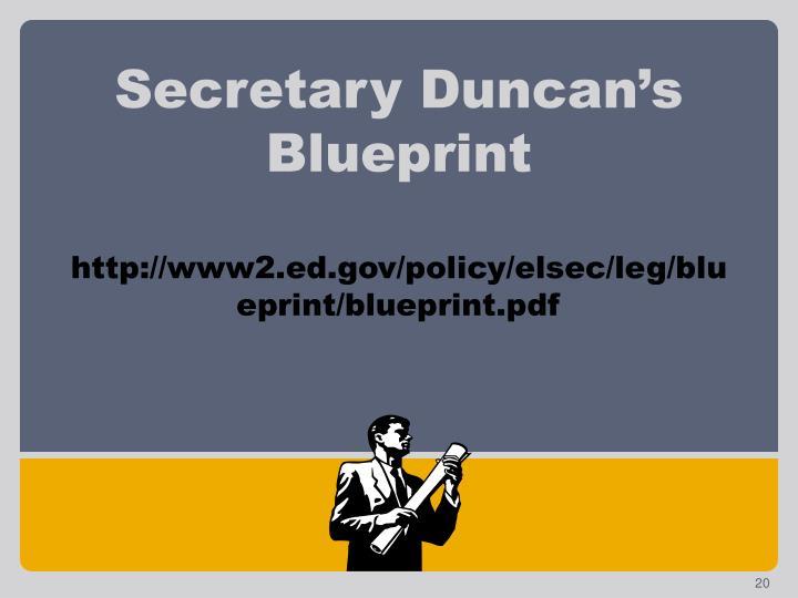 Secretary Duncan's Blueprint