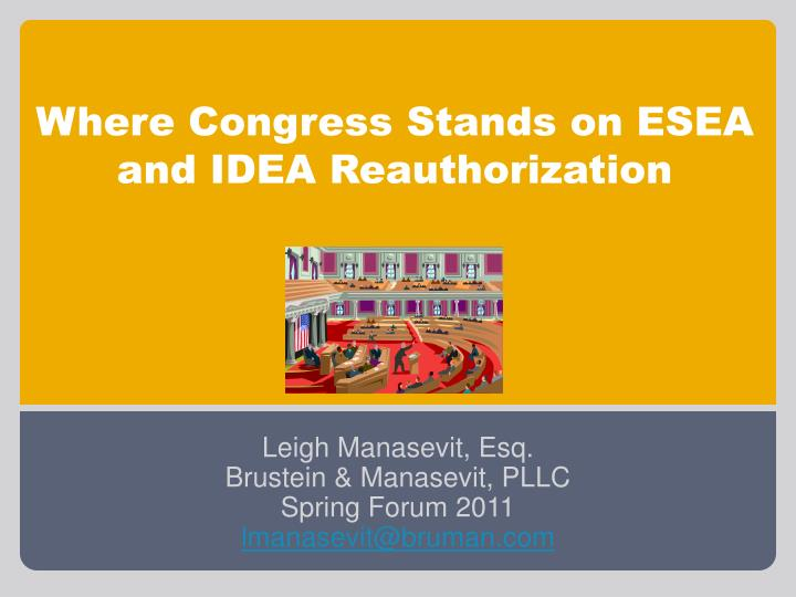 Where congress stands on esea and idea reauthorization