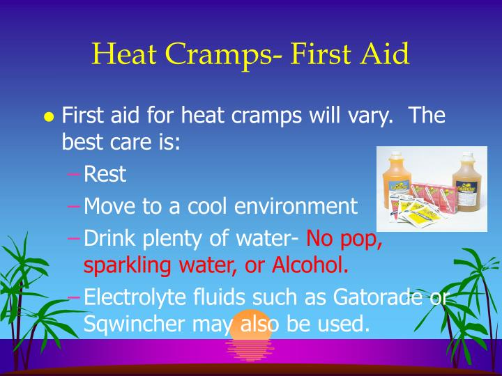 Heat Cramps- First Aid