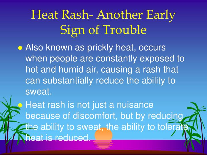 Heat Rash- Another Early Sign of Trouble