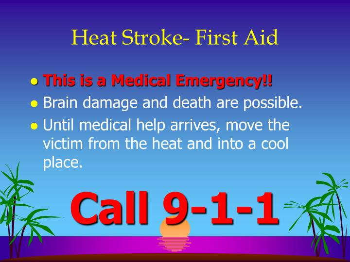 Heat Stroke- First Aid