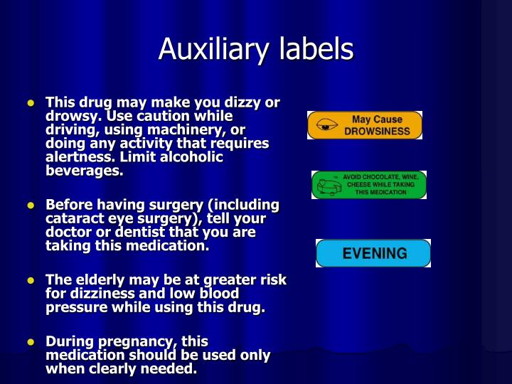 This drug may make you dizzy or drowsy. Use caution while driving, using machinery, or doing any activity that requires alertness. Limit alcoholic beverages.